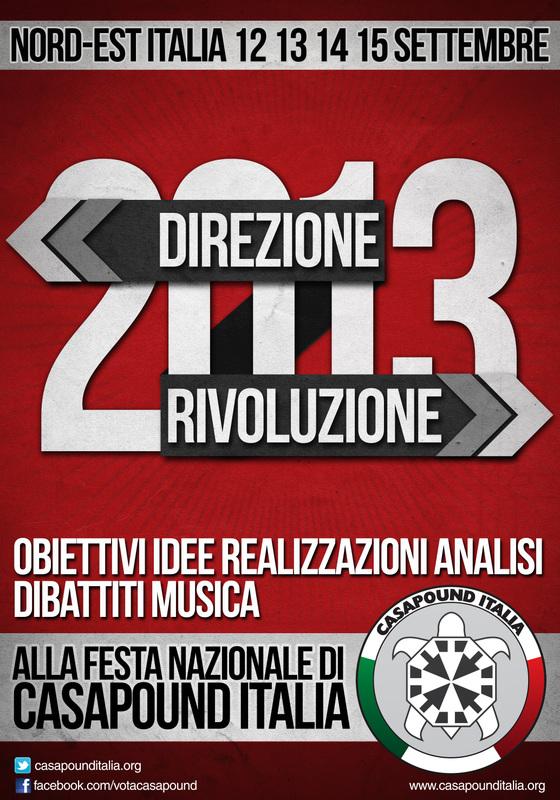 CasaPound Italia: dal 12 al 15 settembre la festa nazionale, la rivoluzione parte da Nordest