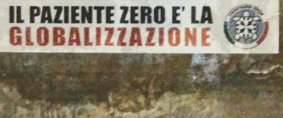 """""""Il paziente zero è la globalizzazione"""", striscioni di CasaPound in tutta Italia su Coronavirus"""