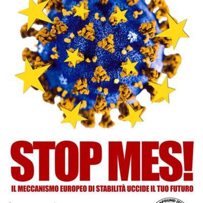 Stop MES, il meccanismo europeo di stabilità uccide il tuo futuro