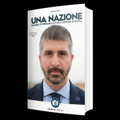 Una Nazione, disponibile in prevendita il libro di Simone Di Stefano